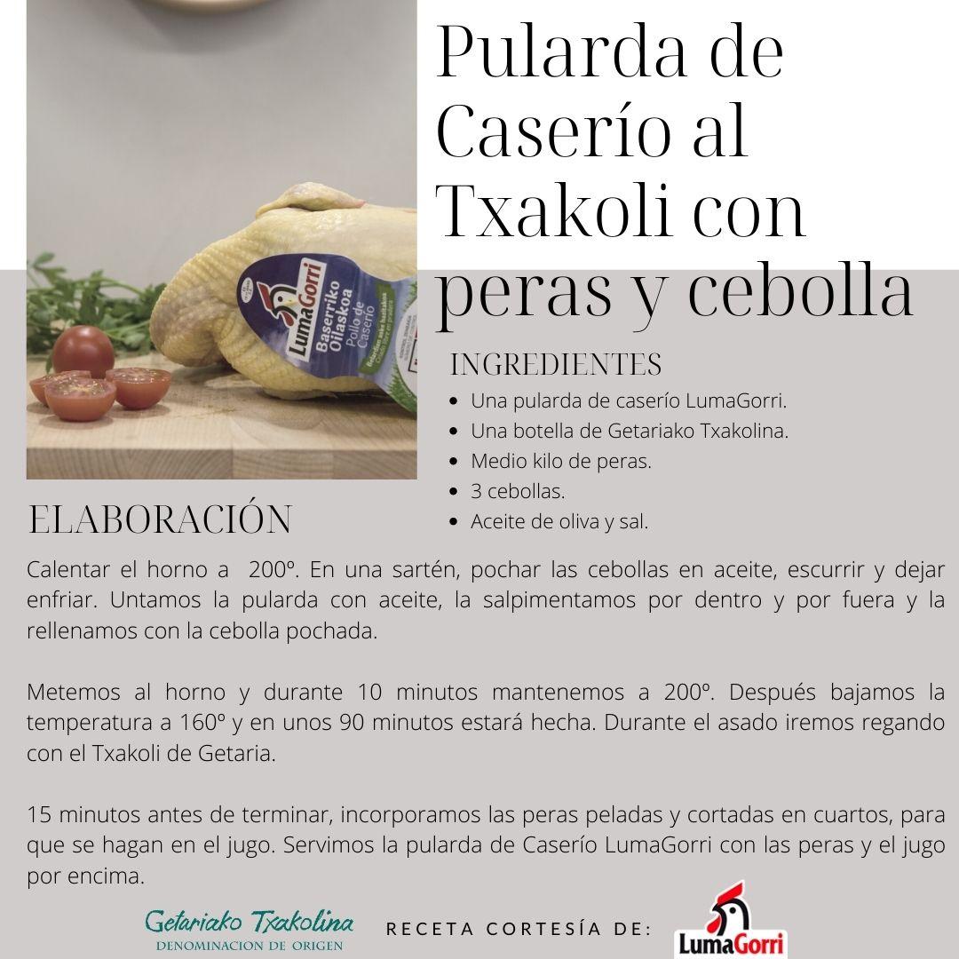 Receta de Pularda de caserío LumaGorri al Getariako Txakoli con peras y cebollas