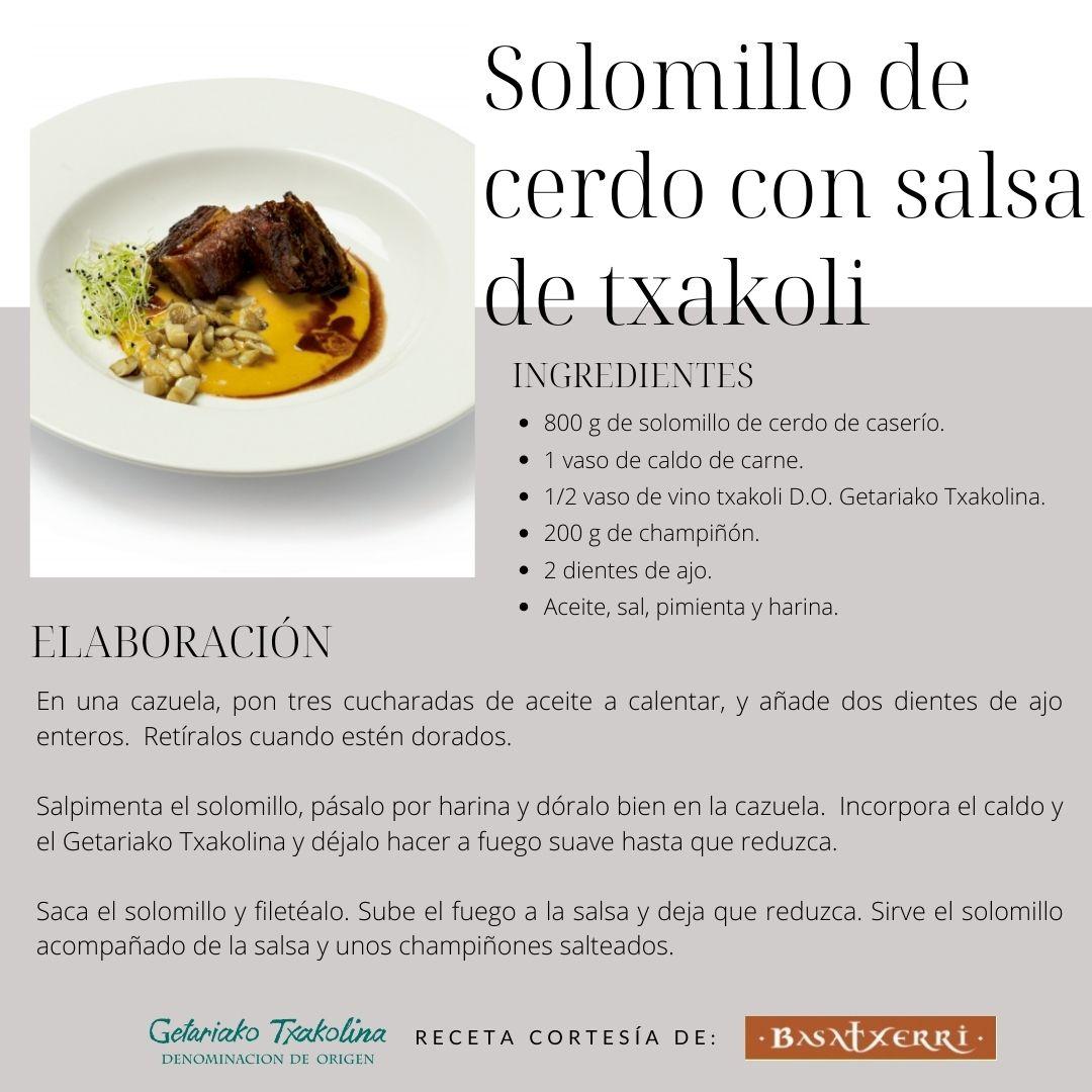 Solomillo de cerdo con salsa de Txakoli