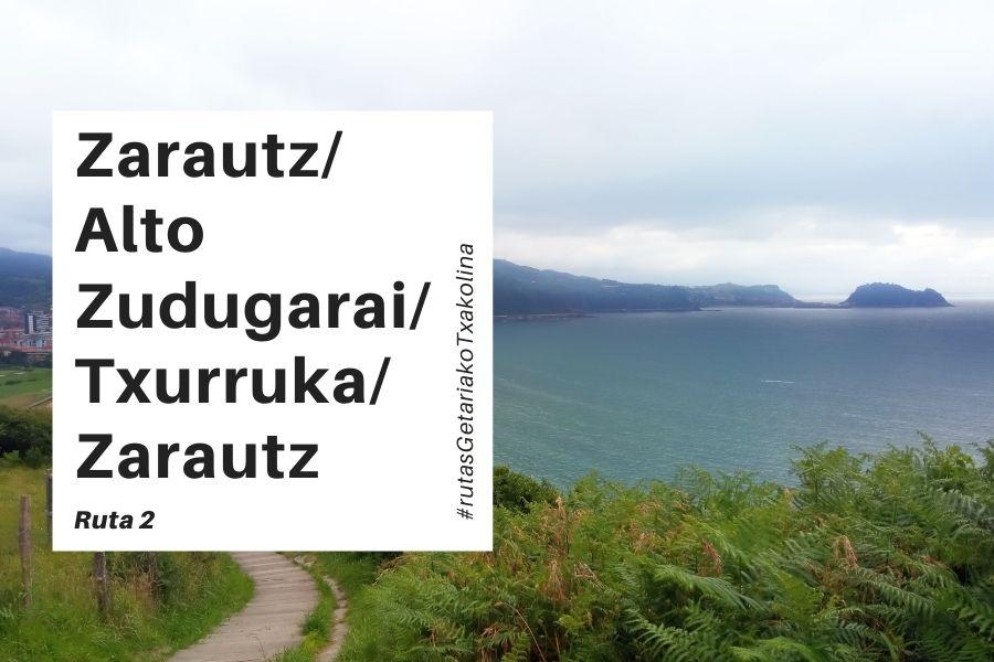 Ruta Txakoli Zarautz Zudugarai Zarautz